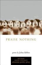 Robbins, Joshua Praise Nothing