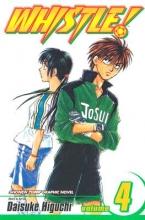 Higuchi, Daisuke Whistle! 4