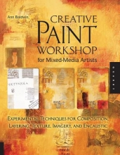 Baldwin, Ann Creative Paint Workshop for Mixed-Media Artists