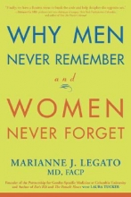 MARIANNE J. LEGATO Why Men Never Remember And Women Never Forget