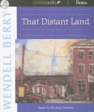 Berry, Wendell That Distant Land