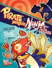Friesen, Ray Pirate Penguin Vs Ninja Chicken 2