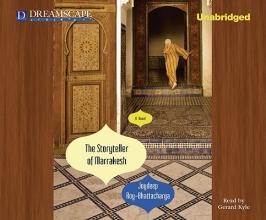 Roy-Bhattacharya, Joydeep The Storyteller of Marrakesh