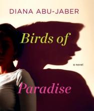 Abu-Jaber, Diana Birds of Paradise