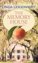 Goodnight, Linda The Memory House