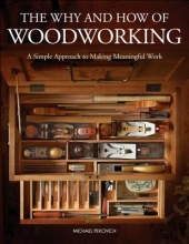 Michael Pekovich The Why & How of Woodworking