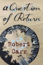 Carr, Robert A Question of Return