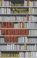 Sloan, Robin Ajax Penumbra