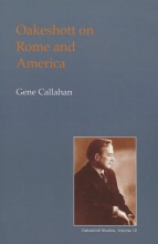 Callahan, Gene Oakeshott on Rome and America