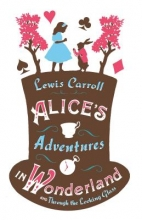 Lewis,Carroll Alice`s Adventures in Wonderland, and Through the Looking Glass