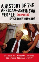 Everett, Percival A History of the African-American People (Proposed) by Strom Thurmond