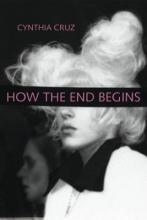 Cruz, Cynthia How the End Begins