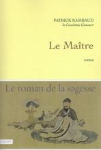 Patrick  Rambaud Le Maitre