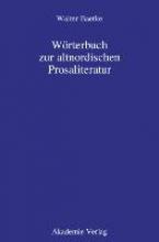 Baetke, Walter Wörterbuch zur altnordischen Prosaliteratur
