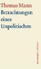 Mann, Thomas Betrachtungen eines Unpolitischen. Groe kommentierte Frankfurter Ausgabe. Kommentarband