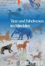 Tiere und Fabelwesen im Mittelalter