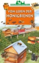 Rogez, Léon Ensslins kleine Naturf�hrer. Vom Leben der Honigbienen