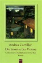 Camilleri, Andrea,   Bechtolsheim, Christiane von Die Stimme der Violine