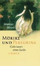 Mayer, Mathias Mörike und Peregrina