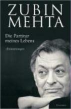 Mehta, Zubin Die Partitur meines Lebens