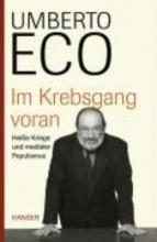 Eco, Umberto Im Krebsgang voran