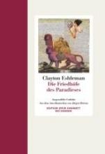 Eshleman, Clayton Die Friedhfe des Paradieses