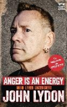 Lydon, John Anger is an Energy