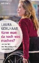 Gehlhaar, Laura Kann man da noch was machen?