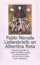 Neruda, Pablo Liebesbriefe an Albertina Rosa