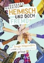 Warning, Barbara Heimisch und doch fremd
