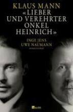 Mann, Klaus Lieber und verehrter Onkel Heinrich