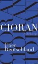 Cioran, E. M. Über Deutschland