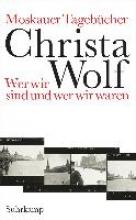 Wolf, Christa Moskauer Tagebcher
