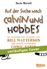 Martell, Nevin Auf der Suche nach Calvin und Hobbes