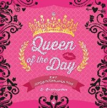 Queen of the Day - Mein Junggesellinnenabschied