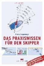 Erwin Angermayr, Das Praxiswissen für den Skipper