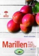 Schreiber, Robert Marillen für den Hausgarten