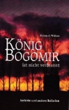 Wolters, Helmuth Knig Bogomir ist nicht verbrannt