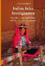 Brakel, Johannes F. Indios, Inka, Immigranten