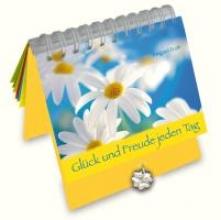 Erath, Irmgard Glck und Freude jeden Tag