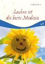 Abeln, Reinhard Lachen ist die beste Medizin