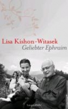 Kishon-Witasek, Lisa Geliebter Ephraim