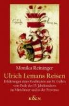 Reininger, Monika Ulrich Lemans Reisen