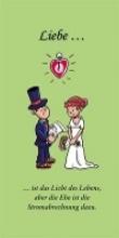 Otto, Klaus F Liebe - ist das Licht des Lebens, aber die Ehe ist die Stromabrechnung dazu.