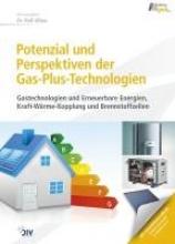 Albus, Rolf Potenzial und Perspektiven der Gas-Plus-Technologien (vorher: KWK)