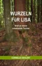 Oehlert, Cornelia Wurzeln f�r Lisa