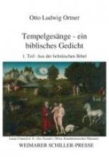 Ortner, Otto Ludwig Tempelgesänge 1 - ein biblisches Gedicht