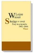 Wieser, Lojze S knjigo v svet