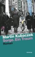 Kubaczek, Martin Sorge. Ein Traum