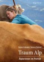 Schwegler, Daniela Traum Alp